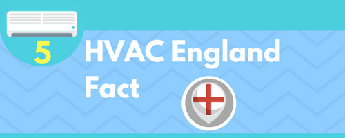 HVAC England Fact
