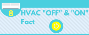 HVAC on and off fact