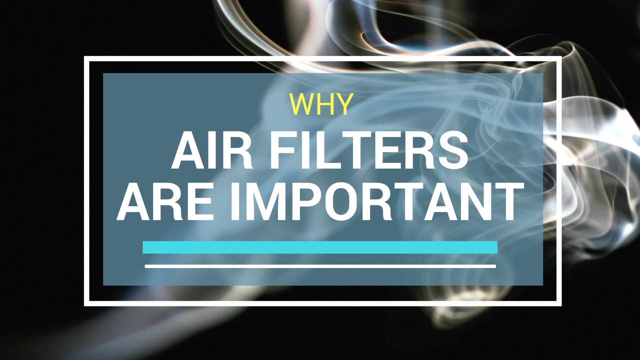 why are air filters important